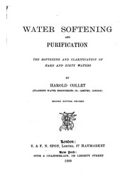 Cover of: Water Softening and Purification: The Softening and Clarification of Hard ...
