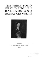Cover of: The Percy folio of old English ballads and romances