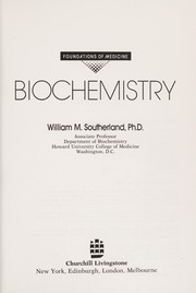 Cover of: Biochemistry | William M. Southerland