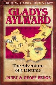 Cover of: Gladys Aylward: the adventure of a lifetime