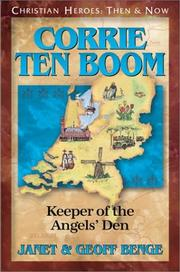 Corrie Ten Boom : keeper of the angels' den