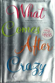 Cover of: What comes after crazy | Sandi Kahn Shelton