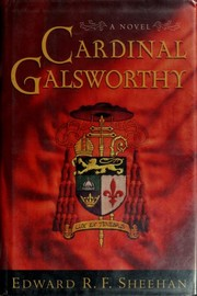 Cover of: Cardinal Galsworthy | Edward R. F. Sheehan