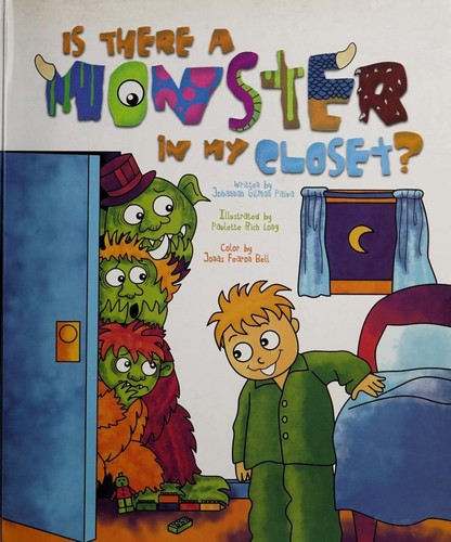 Is there a monster in my closet? by Johannah Gilman Paiva