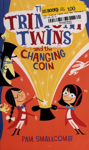 The Trimoni Twins and the changing coin by Pam Smallcomb