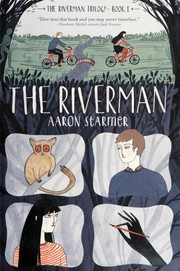Cover of: The Riverman | Aaron Starmer