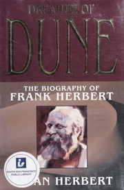 Cover of: Dreamer of Dune: The Biography of Frank Herbert