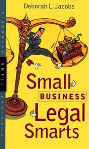 Cover of: Small business legal smarts | Deborah L. Jacobs