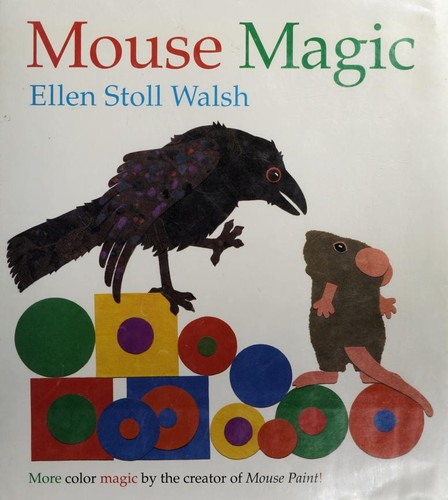 Mouse magic by Ellen Stoll Walsh