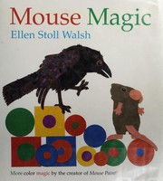 Cover of: Mouse magic | Ellen Stoll Walsh