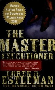 Cover of: The master executioner | Loren D. Estleman