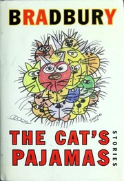 Cover of: The cat's pajamas | Ray Bradbury