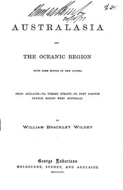 Cover of: Australasia and the Oceanic Region: With Some Notice of New Guinea, from Adelaide Via Torres ... |