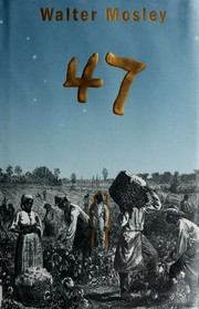 Cover of: 47 | Walter Mosley