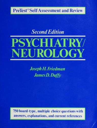 Psychiatry/Neurology by Joseph H. Friedman