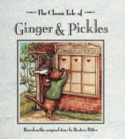 Cover of: The classic tale of Ginger & Pickles | Jean Little