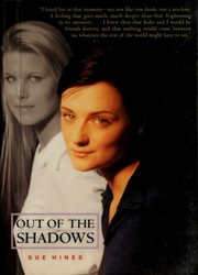 Cover of: Out of the shadows | Sue Hines