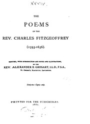 Cover of: The poems of ... Charles Fitzgeoffrey, 1593-1636, ed. by A.B. Grosart
