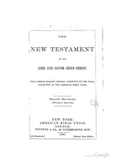 Cover of: The New Testament of Our Lord & Savior Jesus Christ: The Common English Version |