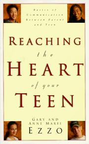 Cover of: Reaching the heart of your teen