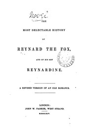 Cover of: The most delectable history of Reynard the fox and of his son Reynardine, a revised version |