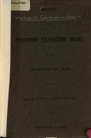 Cover of: Report of the Philippine Exposition Board in the United States for the Louisiana Purchase Exposition |