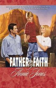 Cover of: Father by faith | Jones, Annie