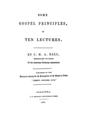 Cover of: Some Gospel Principles: In Ten Lectures |