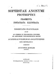 Cover of: Sophistae anonymi protreptici fragmenta instaurata illustrata