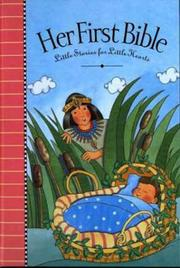 Cover of: Her First Bible: little stories for little hearts
