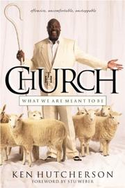 Cover of: The Church | Ken Hutcherson