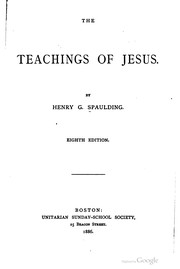 Cover of: The teachings of Jesus | Henry George Spaulding