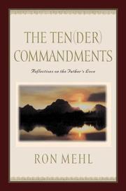 Cover of: The Ten(der) commandments | Ron Mehl