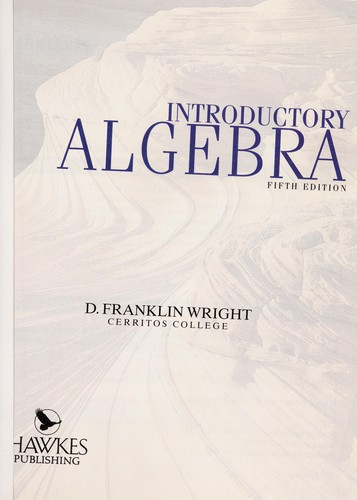 Introductory algebra by D. Franklin Wright