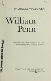 Cover of: William Penn. | Lucille Wallower