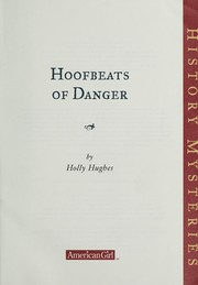 Cover of: American Girl: Hoofbeats of Danger | Holly Hughes