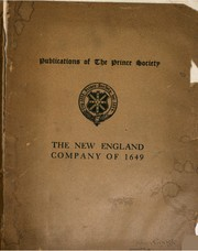 Cover of: The New England company of 1649 and John Eliot. | Society for Propagation of the Gospel in New England.