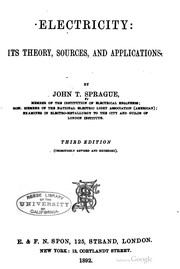 Cover of: Electricity: its theory, sources, and applications. | John T Sprague