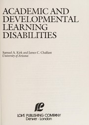Cover of: Academic and developmental learning disabilities | Samuel A. Kirk