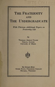 Cover of: The fraternity and the undergraduate