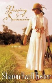 Cover of: Passing by Samaria | Sharon Ewell Foster