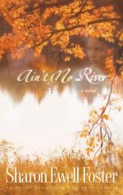 Cover of: Ain't no river