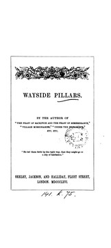Cover of: Wayside pillars, by the author of 'The feast of Sacrifice and the feast of remembrance'.
