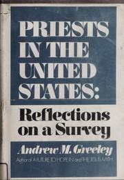 Cover of: Priests in the United States; reflections on a survey |