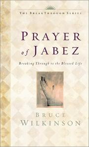 Cover of: The prayer of Jabez: breaking through to the blessed life