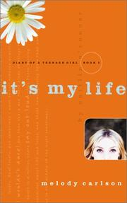 Cover of: It's My Life by Caitlin O'Connor: Diary Number 2 (Diary of a Teenage Girl)