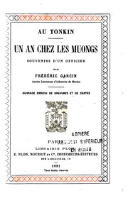 Cover of: Au Tonkin: un an chez les Muongs; souvenirs d'un officier |