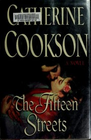 Cover of: The fifteen streets | Catherine Cookson
