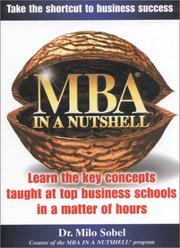 Cover of: MBA in a Nutshell | Milo Sobel