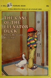 Cover of: The case of the elevator duck | Polly Berrien Berends